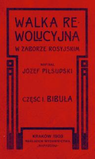 Piłsudski Pilsudski Bibuła bibula 1903 konspiracja rewolucja cenzura censor censorship Zensur książka nielegalna Robotnik PPS niepodległość niepodleglosc b134pilzsi_bib_1903_nap