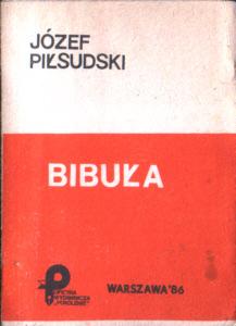 Piłsudski Pilsudski Bibuła bibula 1903 konspiracja rewolucja cenzura censor censorship Zensur książka nielegalna Robotnik PPS niepodległość niepodleglosc Pokolenie b134pilzsi_bib_1986_poko