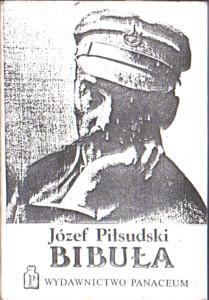 Piłsudski Pilsudski Bibuła bibula 1903 konspiracja rewolucja cenzura censor censorship Zensur książka nielegalna Robotnik PPS niepodległość niepodleglosc Panaceum 1988 b134pilzsi_bib_1988_pana
