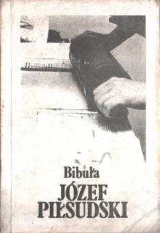 Piłsudski Pilsudski Bibuła bibula 1903 konspiracja rewolucja cenzura censor censorship Zensur książka nielegalna Robotnik PPS niepodległość niepodleglosc NZS b134pilzsi_bib_1988_wrnzs