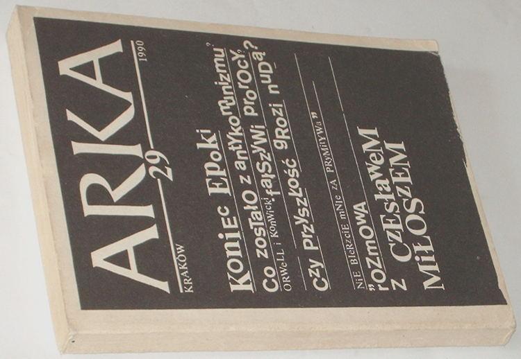 Arka-Nr-29-1990-Krakow-bibula-Terlecki-Rymkiewcz-Brandys-Kieniewcz-Paczkowski-Legutko-Majcherek