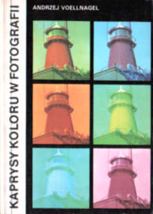 fotografia kolor kolorowa negatyw pozytyw 8322101899 83-221-0189-9 photography photo color colour Aufnahme Foto Photos Photographie Farbe bunt farbig dpz1011