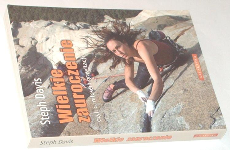 Davis-Steph-Wielkie-zauroczenie-czyli-o-milosci-i-grawitacji-Lodz-Galaktyka-2007-Mountaineering-Climbing