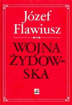 Flawiusz Wojna żydowska Radożycki Radozycki Bellum judaicum 9788373991873 978-83-7399-187-3 8373991875 83-7399-187-5 Literatura grecka Żydzi Żyd Powstanie 169694051 gjr0032