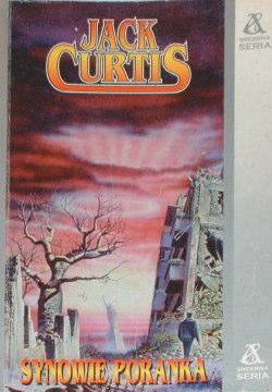 Curtis Synowie poranka Tekieli Sons of the morning 8370826512 9788370826512 83-7082-651-2 978-83-7082-651-2 hal0014