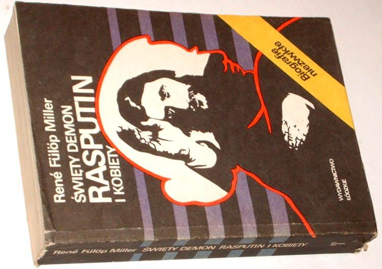 Folop-Miller-Rene-Swiety-demon-Rasputin-i-kobiety-Wyd-Lodzkie-1985-Rosja-carat