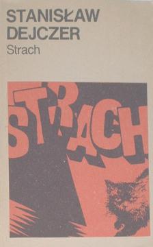 Dejczer Strach Powieść polska Literatura Literature Literary Fiction 8321582737 9788321582733 83-215-8273-7 978-83-215-8273-3 16927313 hal0042