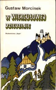 Morcinek W wiergułowej dziedzinie Literatura Nawrocki Młodzież Śląsk Silesia Schlesien kbp5006