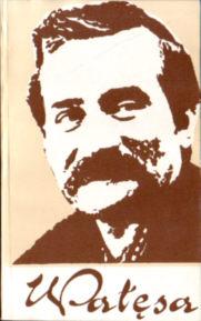 Wałęsa Walesa Szczesiak Fac Drzycimski 83-215-7823-3 8321578233 83-215-7831-4 8321578314 Bądkowski Badkowski Kołodziejski Kolodziejski Janion robotnik Wapiński Wapinski Fortuna Sierpien Sierpień 1980 Wajda Mrozińska Woźniak Mrozinska Wozniak 38329691 69606473 Biography Labor unions solidarnosc solidarnosciowy NSZZ solidarność solidarnościowy opposition opozycja PRL nar0178