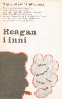 Głąbiński Glabinski Reagan i inni 978-83-05-11379-3 83-05-11379-5 American Americana Ameryka Stany Zjednoczone USA United States polityka Politics Carter President Presidents Foreign relations 22511554 government Biography Foreign relations nar0192