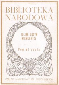 Niemcewicz Powrót posła Powrot posla 8304007932 83-04-00793-2 lektura 0208-4104 02084104 Skwarczyński 9705081 nar0216