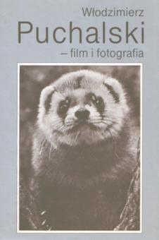Puchalski Włodzimierz Wlodzimierz film i fotografia album Zwierzeta Zwierzęta Photography Animals 8303026011 83-03-02601-1 Łukowski Lukowski Puchalska 21159956 nbs1029