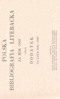 Polska Bibliografia Literacka 1949 Literary Bibliography Instytut Badań Literackich Literatura Literature Badan 2826406 00793590 0079-3590 nbs1036