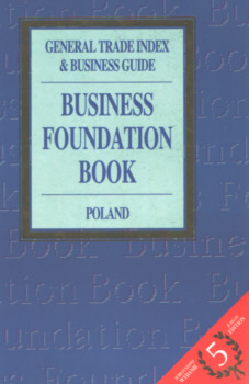 Business Foundation Book Chojna 8385282068 83-85282-06-8 28349185 gospodarka informator Przedsiębiorstwo książka księga adresowa Investments Economic conditions Business enterprises Directories 1995 1996 nbs1052