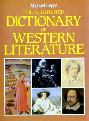 Legat Illustrated Dictionary of Western Literature literatura słownik writers English United States Great Britain Ireland translation books poems biography 0-82640-393-X 978-0-82640-393-3 082640393X 9780826403933