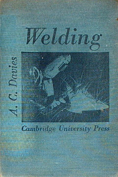 Davies Science and Practice of Welding Oflag II D Geprüft British Red Cross Polska YMKA Politechnika Łódzka spawanie spaw technika spawania metalurgia Metalurgy welds ncp1188