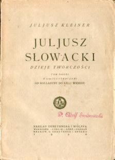 Kleiner Juljusz Słowacki romantyzm poezja poeta literatura polska monografia Balladyna Lilla Weneda 77510959 ncp1221