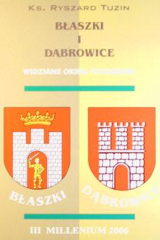 Tuzin Architektura sakralna Błaszki Blaszki historia 8391440575 83-914405-7-5 9788391440575 Dąbrowice Dabrowice album fotografia ncs1015