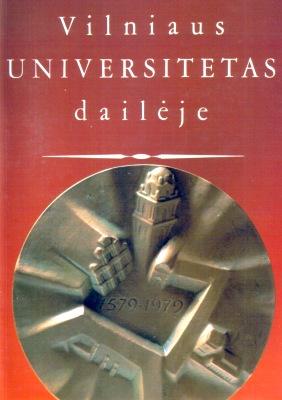Vilniaus Universitetas daileje dailėje Vilna Wilna Wilno Vilnius Vilnaiaus University Valstybinis V. Kapsuko vardo Lithuania History historia uniwersytet ncs1019