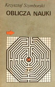 Oblicza nauki Szymborski 8320707226 83-207-0722-6 9788320707229 978-83-207-0722-9 ewolucja fizyka rozum nauka życie net0128