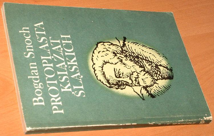 Snoch-Protoplasta-ksiazat-slaskich-Wladyslaw-II-Katowice-Slask-1985-Wygnaniec-biografia-biography-Schlesien-Silesia