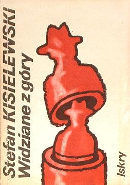 Kisielewski Widziane z góry 8320712556 83-207-1255-6 Staliński Instytut Literacki PRL władza 9788320712551 978-83-207-1255-1 new0018