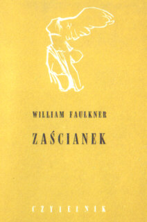 Faulkner Zaścianek Zascianek Wojciechowska Hamlet Nike American Americana Ameryka Stany Zjednoczone USA United States Literatura Literature Literary Fiction Translation 6562001 nkk0066