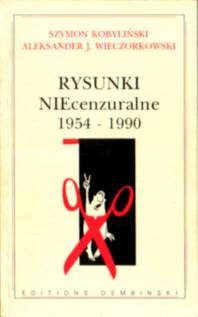 2876650088 2-87665-008-8 rysunek satyra Wieczorkowski Kobyliński Szymon Rysunki NIEcenzuralne Kobylinski 24085479 odb4014