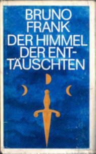 Frank Der Himmel der Enttäuschten Erzählungen Enttaeuschten Erzaehlungen Enttäuschten opowiadania literatura niemiecka Paul 11722552 odd1074
