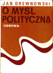 Drewnowski O myśl polityczną O mysl polityczna PRL gospodarka socjalizm marksizm ekonomia Socialism 0903705125 0-903705-12-5 3539845 Poland Politics government Economic policy odd2006