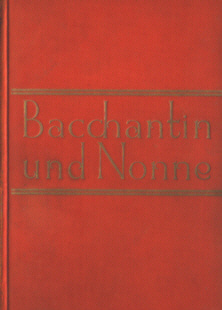 Hichens Bacchantin und Nonne Bacchante and the nun Kafka Historischer Roman Übersetzung Story of a Brief Career odd2068