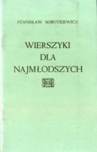 Sobotkiewicz Wierszyki dla najmłodszych Emigracja Emigration Emigrants Immigration Polonia poezja dzieci poetry 5793960 odd3020