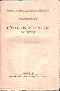 Zawirski Evolution de la notion du temps Czas pojęcie czasu filozofia 10599561 Space time Tijd temp Guzek  odd3083