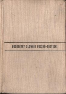 Podręczny słownik polsko rosyjski polski język Rozwadowska Rozvadowska Polish language Dictionaries Russian 18956744 odd4092