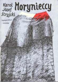 Polska historia powieść Stryjski Horynieccy 8321802931 83-218-0293-1 Horyniecki 11596293 69483349 ode1008
