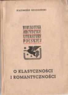 Brodziński O klasyczności i romantyczności tudzież o duchu poezji polskiej romantyzm poezja literatura Brodzinski ode1032