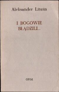 Litwin Aleksander fraszka wiersz emigracja I bogowie błądzili bladzili polonia poezja poetry 8077200 ode2005