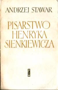 Stawar Pisarstwo Henryka Sienkiewicza Sienkiewicz literatura polska 17889062 Criticism interpretation Literature Literary Fiction ode3008