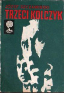 Szczawiński Trzeci kolczyk Labirynt Kryminał Szczawinski 8311065780 83-11-06578-0 Kryminal Detective Crime story ode5022