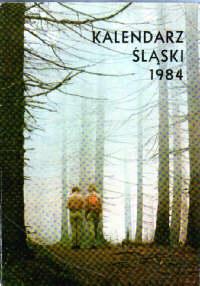 Śląsk Ondrusz Ostrawa Trzyniec Karwina Beskidy Olza Zaolzie Morcinek Kalendarz Śląski 1984 odg1002