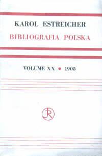 Estreicher Karol książka XV XVI XVII XVIII wiek Bibliografia polska ksiazka Bibliography 69449249 odg1006