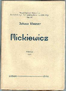 Adam Dziady Pan Tadeusz Gustaw Nowogródek Wilno Poezje Sonety wiersze dramat Kleiner Juliusz Mickiewicz Konrad 3910286 69149517 odg1007