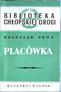 Aleksander Głowacki Prus Bolesław Placówka lektura Chłopska Droga Glowacki odg2017