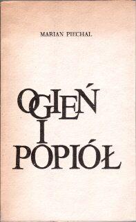Piechal Marian poezja poeta Ogień i popiół Stanisław Kaszyński Henryk Pustkowski Jerzy Poradecki Ogien i popiol  odg2020