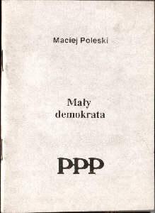 demokracja polityka wybory totalitaryzm pluralizm solidarność solidarnosc partie prezydent Europa komunizm ordynacja gospodarka wolność inflacja kredyty podatki Poleski Bielecki Mały demokrata odg4037