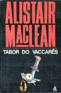 8385079009 83-85079-00-9 sensacja MacLean Alistair Tabor do Vaccares Caravan to Vaccares Tödliche Toedliche Fiesta odg4038