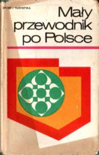 Mały przewodnik po Polsce Polska turystyka turystyczny Rutkowska travel Guide-books Guide Guidebook Guidebooks odg5012