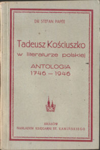 Papée Papee Stefan Tadeusz Kościuszko Kosciuszko Kosciusko 1946 rocznica urodzin odg5053