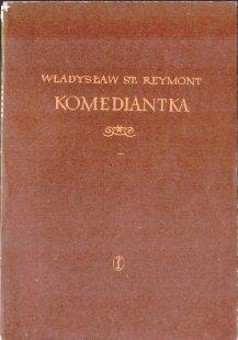 Nobel nagroda Nobla Reymont Władysław Wladyslaw Rejmont Komediantka Korzeniewska Markiewicz Skórnicki odj1020
