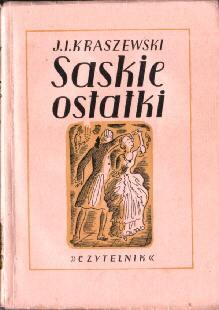 historyczna Kraszewski Józef Ignacy Saskie ostatki August TBO odj1022